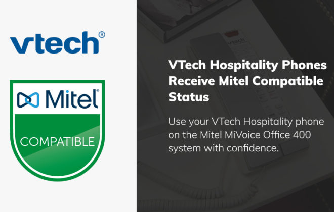 VTech Hospitality Phones Receive Mitel Compatibility Status