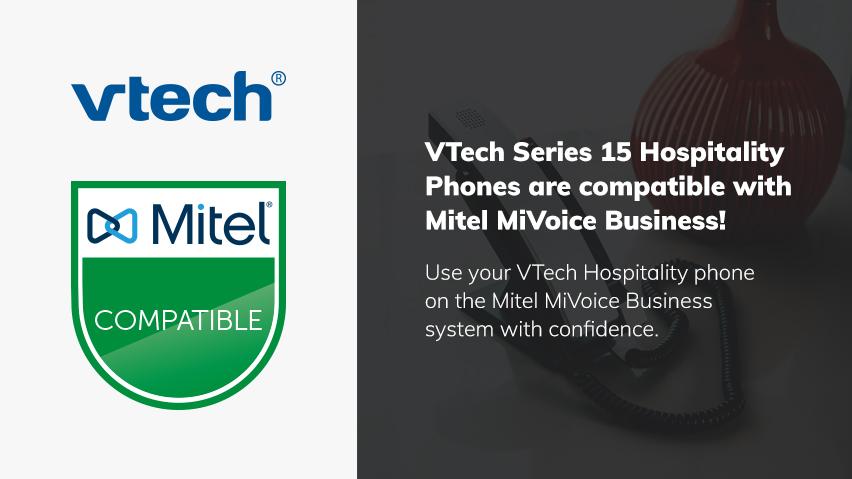 VTech Hospitality Phones Receive Mitel MiVoice Business Compatibility Status