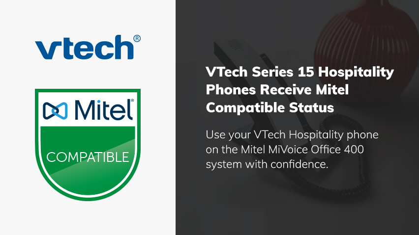 VTech Hospitality Phones Receive Mitel Compatibility Status
